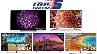 Top 5 Best 55 Inch 4K Ultra HD Smart TVs of 2018