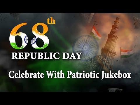 Best Patriotic Songs l Republic Day Celebration l Video Jukebox Part 3