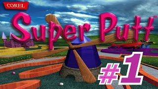 Corel Super Putt - Walkthrough Part 1 - [Traditional]