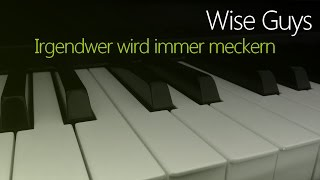Watch Wise Guys Irgendwer Wird Immer Meckern video