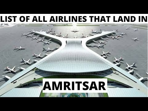 List Of ALL Airlines That Land In AMRITSAR AIRPORT(2019)