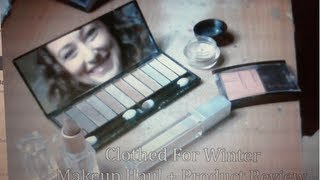 Haul #2: Makeup Haul and Product Review II Clothed For Winter Thumbnail