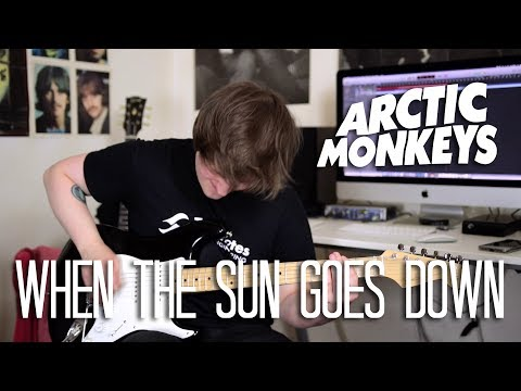 When The Sun Goes Down - Arctic Monkeys Cover