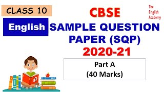 CBSE Class 10 English Sample Question Paper 2021 Part A Solutions CBSE Class 10 English Solutions