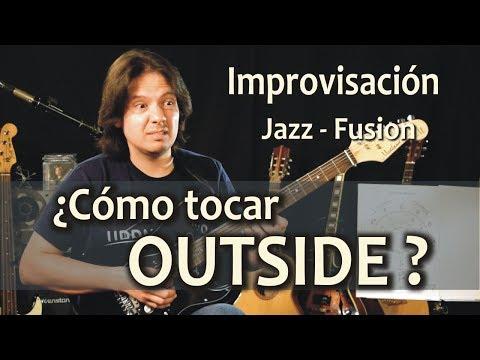 Improvisación Outside - Como tocar fuera de la armonía? Tutorial#72