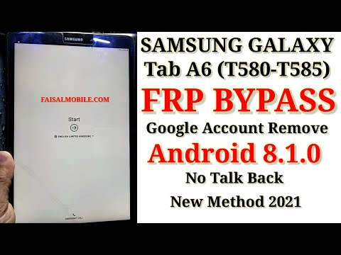 SAMSUNG Galaxy Tab A6 (T580/T585) FRP/Google Bypass New Method 2021 Android 8