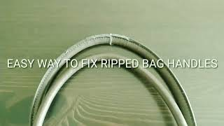 Easy way to fix ribbed bag handles