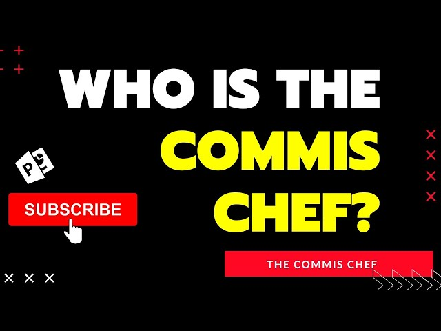 Who Is The Commis Chef In A Kitchen Brigade - 'Who Is Commis Chef '