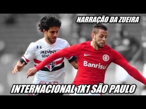 INTERNACIONAL 1X1 SÃO PAULO NARRAÇÃO - BRASILEIRÃO