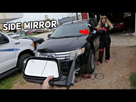 HOW TO REMOVE AND REPLACE DOOR SIDE MIRROR ON FORD EDGE