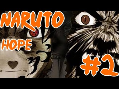 """Naruto Hope - Part 2: """"Another Day Survived"""""""