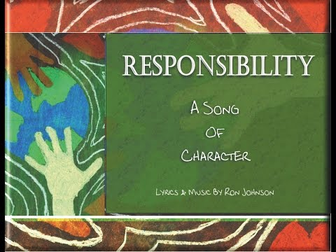 Responsibility - Character Trait Song