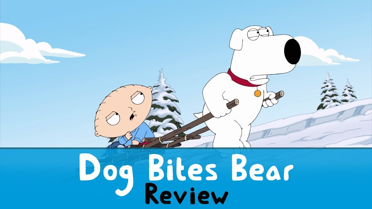 family guy dog bites bear review