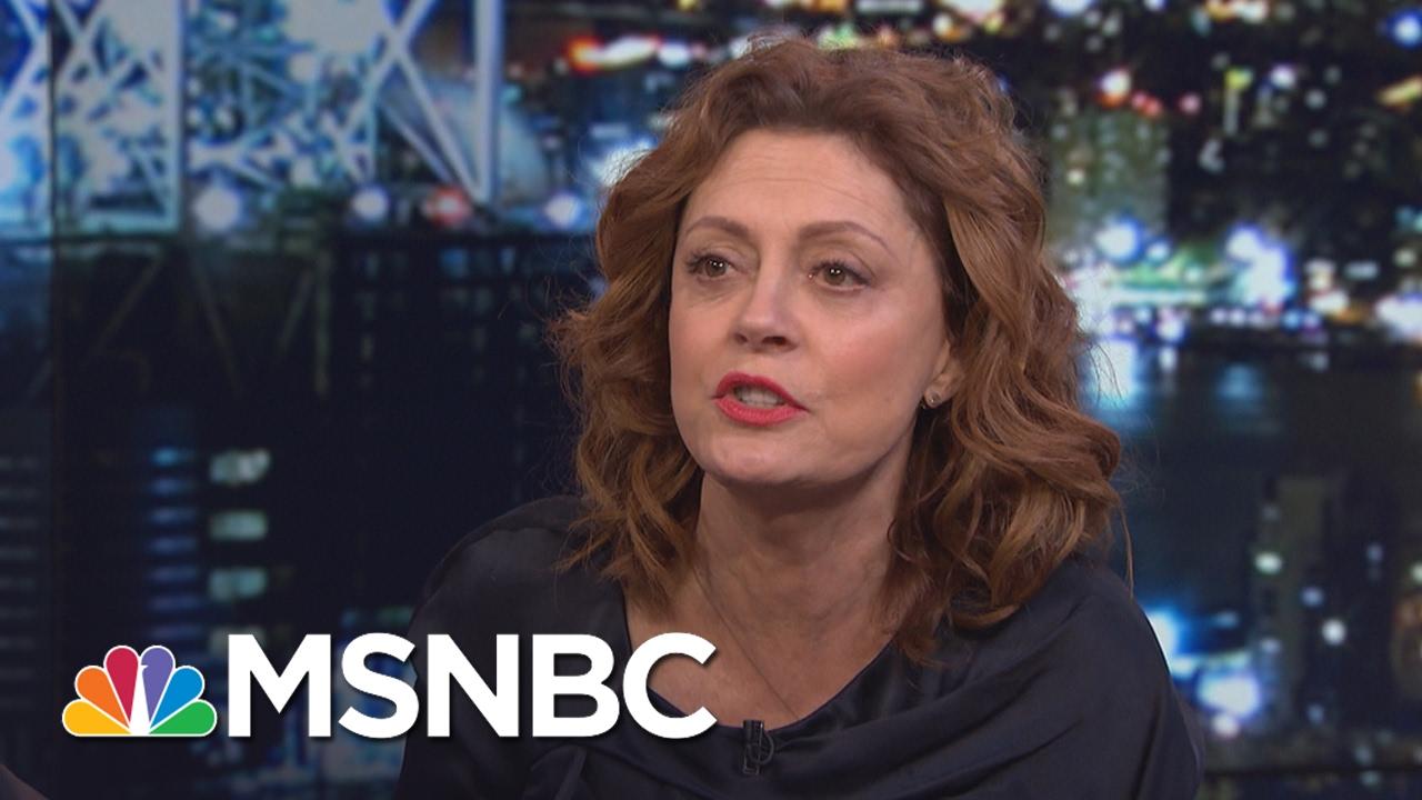 Susan Sarandon on Trump presidency: The populace is 'awake' | EW com
