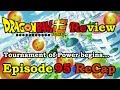Dragon Ball Super Review ~ Episode 95 Recap