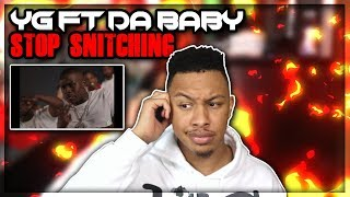 YG - Stop Snitchin Remix ft. Da Baby (Dir. by @_ColeBennett_) Reaction Video