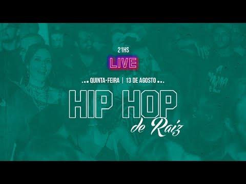 Transmissão ao vivo de Hip Hop de Raiz