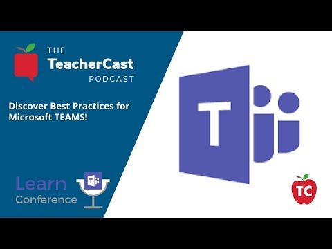Microsoft Teams Conference 2018 - TecherCast Educational Network