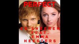 Perfect Duet Remix w/ Ed Sheeran feat Emma Heesters