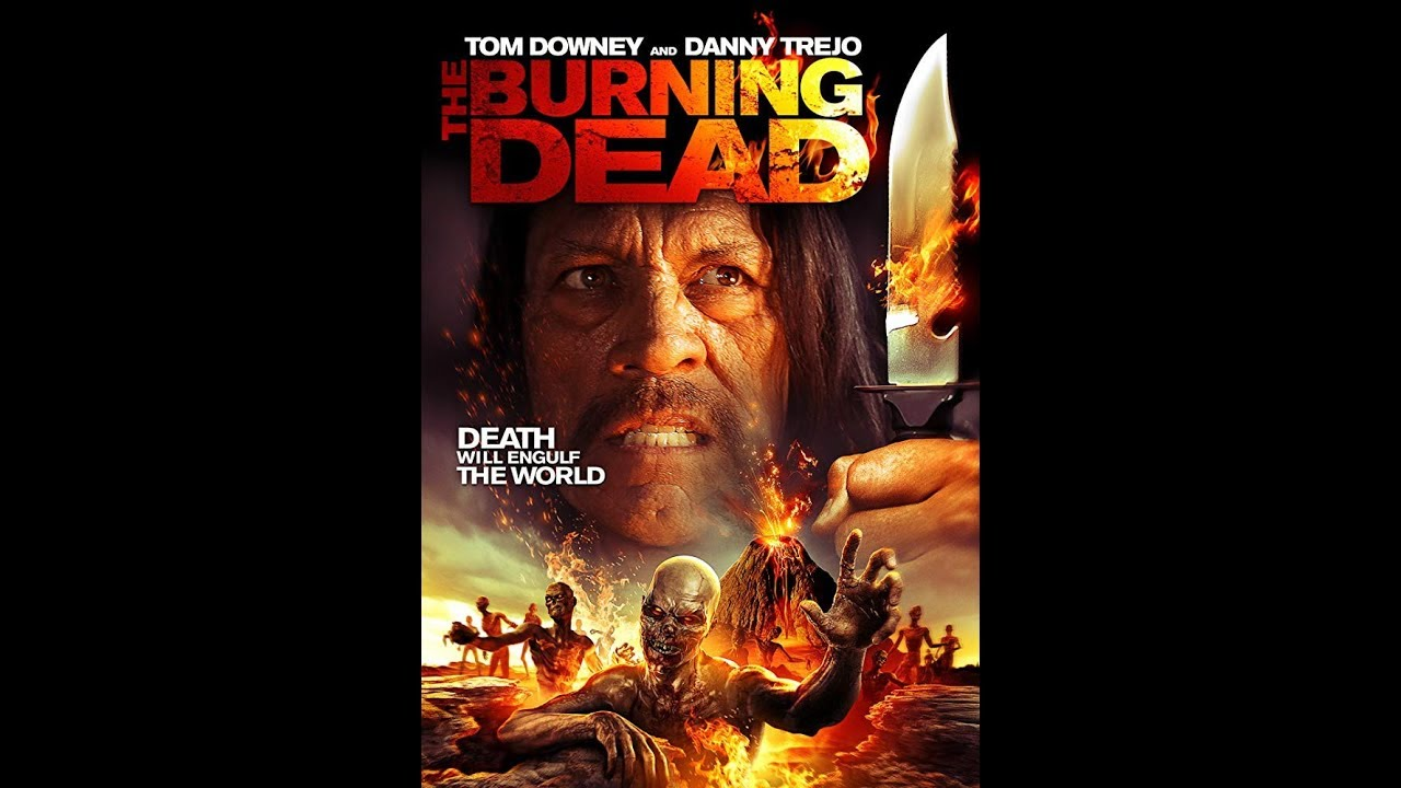 Download The Burning Dead 2015 full english zombie movie. Best action adventure movie.