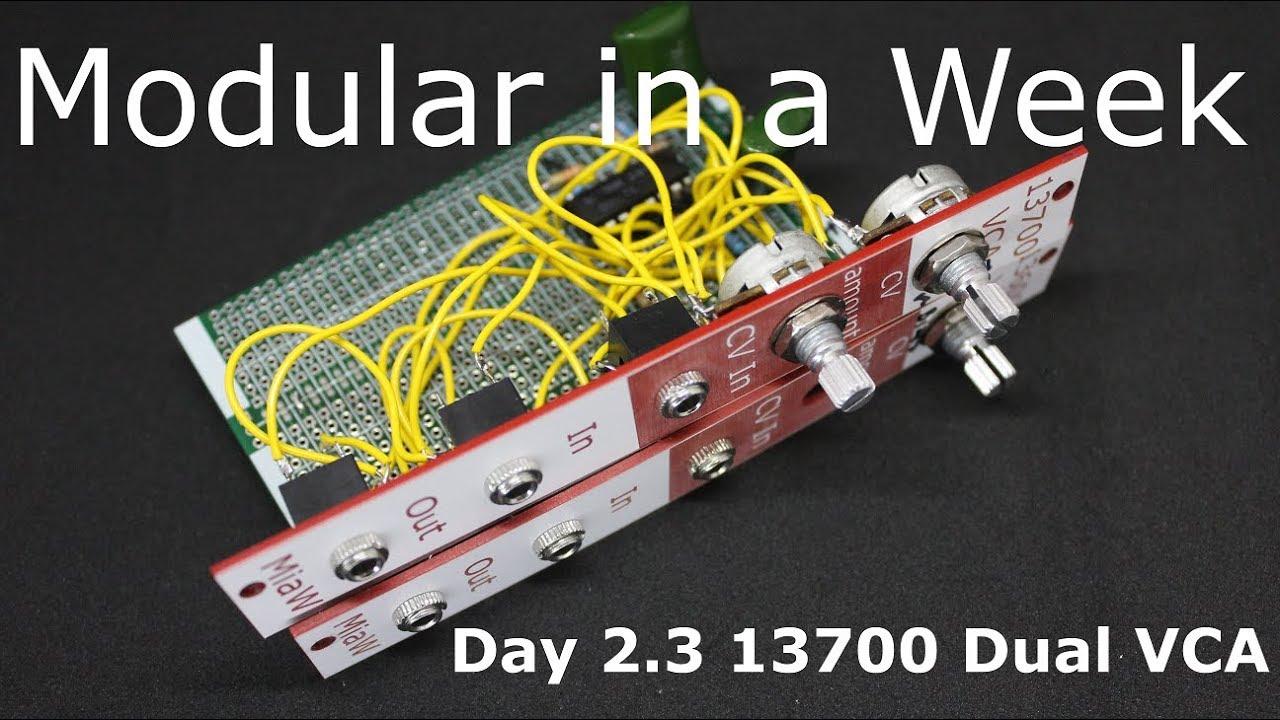 13700 Based Dual VCA - Modular in a Week 2 3