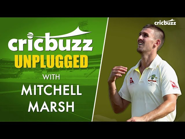 Want to make the Australian fans proud - Mitchell Marsh on Cricbuzz Unplugged