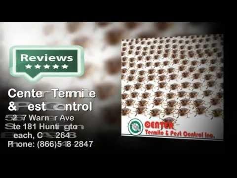 Center Termite & Pest Control - Reviews - (866)548-2847  Huntington Beach, CA Pest Control Reviews