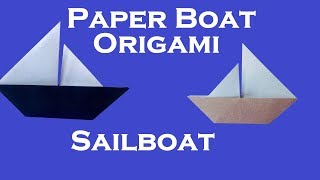 Paper Boat | How To Make A Paper Boat | How To Make An Origami Sail Boat | Origami Boat