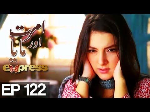 Amrit Aur Maya - Episode 122 - Express Entertainment Drama