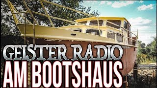 GEISTER RADIO am Bootshaus