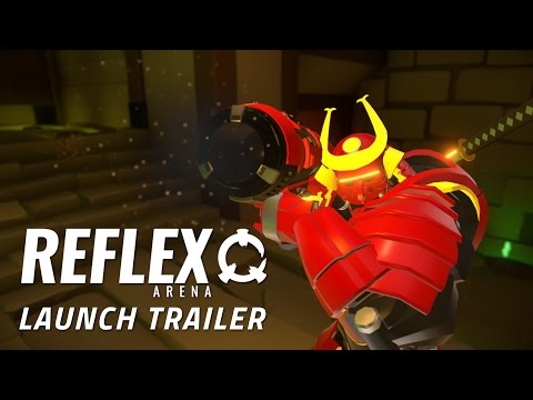 Reflex Arena - Launch Trailer