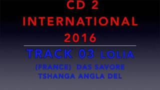 ASHUN KAJ GLASO LE DEVLESKO CD 2 INTERNATIONAL 2016 TRACK 03 LOLIA & SEFORA