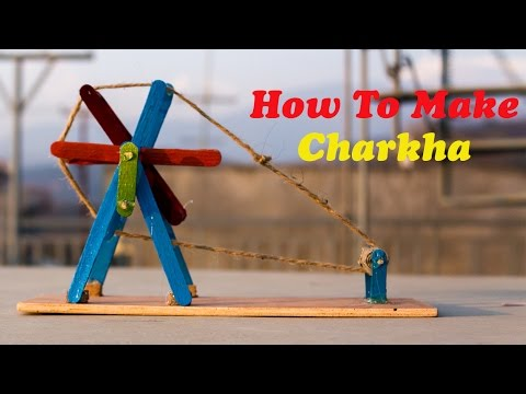How To Make Charkha Diy Project