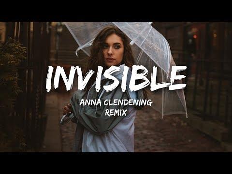 Anna Clendening - Invisible (Lyrics) Justin Caruso Remix