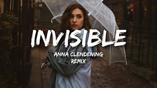Anna Clendening - Invisible (Lyrics) Justin Caruso Remix