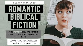 ROMANTIC BIBLICAL FICTION || Valentine's Day Book Recommendations || Jenna Van Mourik