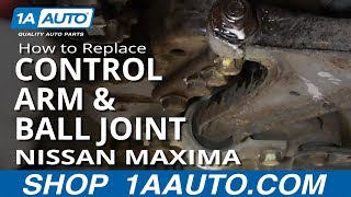 How To Install Replace Rusted Control Arm and Ball Joint 2000-04 Nissan Maxima