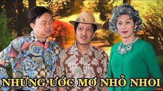Hài - Hoài Linh - Chí Tài - Trường Giang - Quang Minh - Hồng Đào - Những Ước Mơ Nhỏ Nhoi