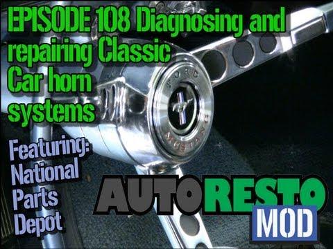 EPISODE 108 Diagnosing and repairing Classic Car horn system Autorestomod