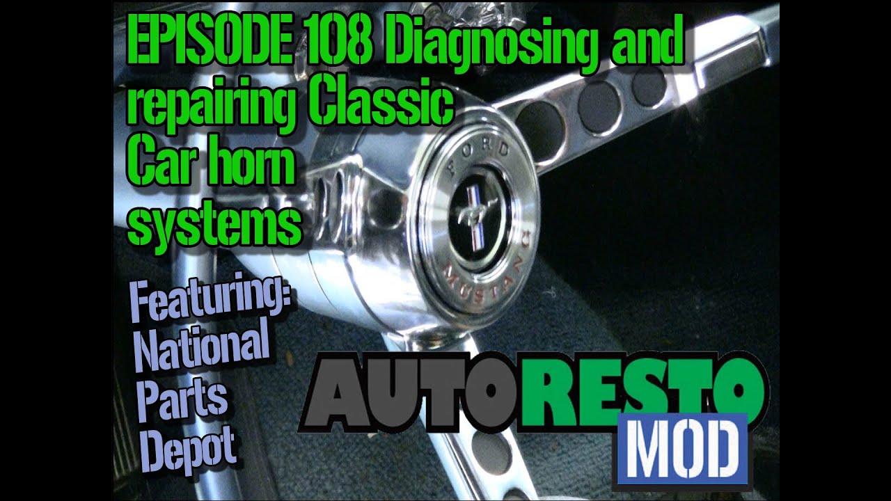episode 108 diagnosing and repairing classic car horn system autorestomod [ 1280 x 720 Pixel ]
