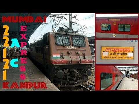 FULL JOURNEY : 22121 MUMBAI LTT - LUCKNOW AC EXPRESS | Mumbai LTT to Kanpur Central