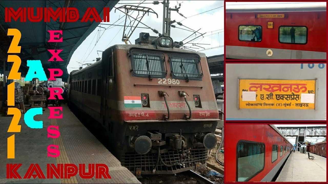 FULL JOURNEY : 22121 MUMBAI LTT - LUCKNOW AC EXPRESS | Mumbai LTT to Kanpur  Central