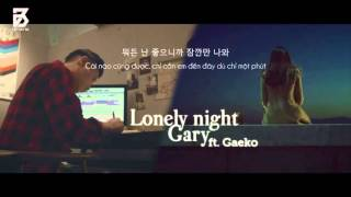 Cover images Vietsub GARY -  Lonely Night - feat  GAEKO