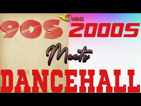 90s Dancehall Meets 2000s Dancehall Mix by djeasy