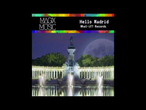Magix Music Official - Hello Madrid