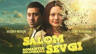 Salom sevgi (uzbek kino) | Салом севги (узбек кино)