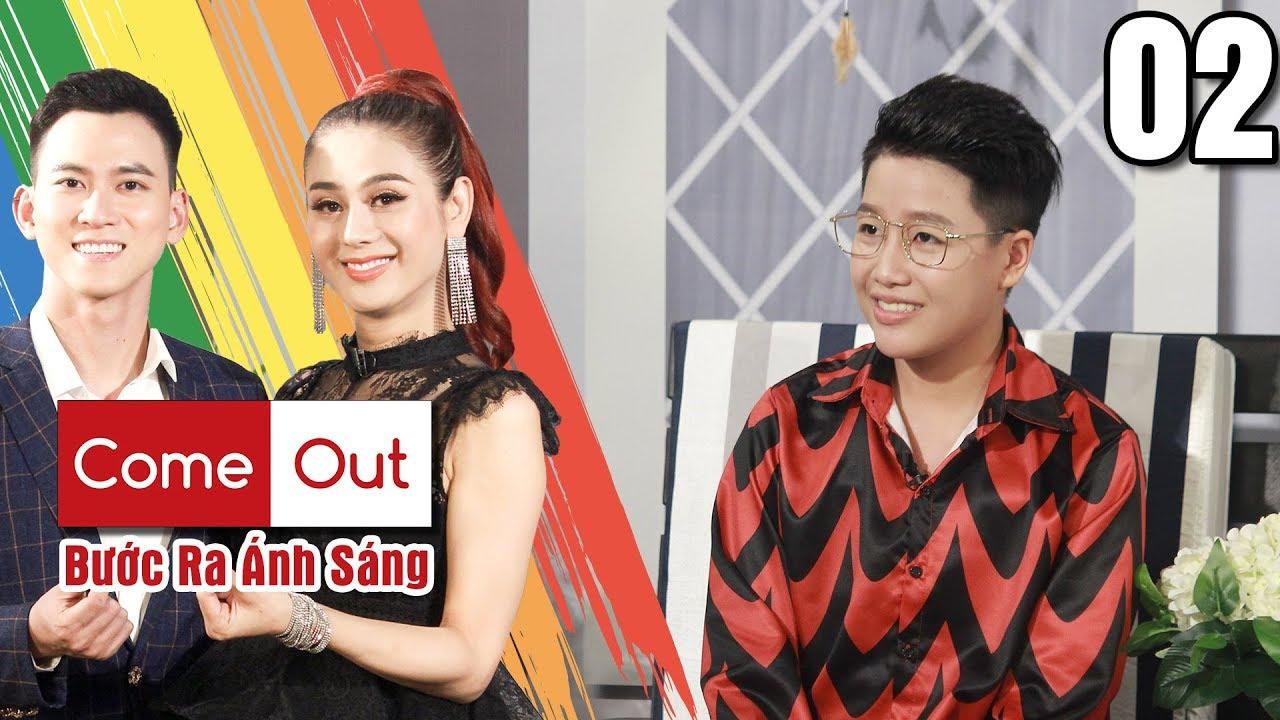 COME OUT - BƯỚC RA ÁNH SÁNG #2 | Yunbin - Đạo diễn phim Trái cấm:'Tôi mong được Cô gái ấy tha thứ'?