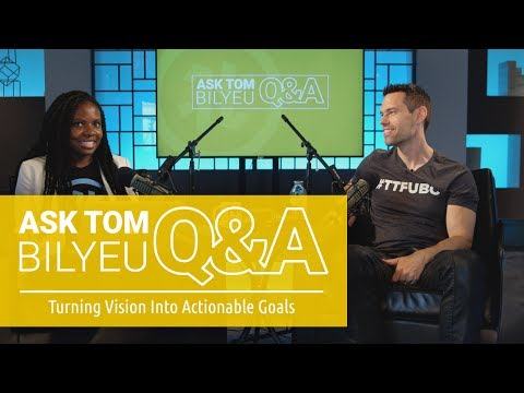 Q&A on Turning Vision into Actionable Goals