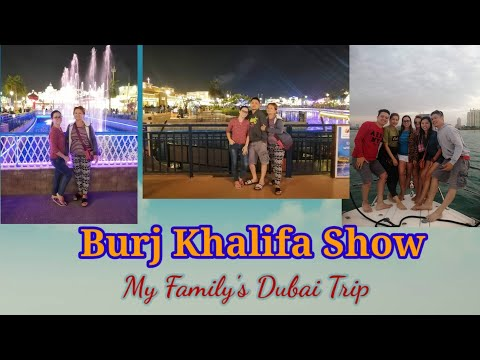 Burj Khalifa Show | Family's Dubai Trip 2019