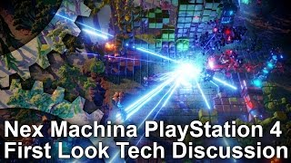 Nex Machina PS4 First Look Tech Discussion